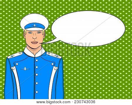 Pop Art Flyer Man In Blue Uniform. Imitation Comic Style. Vector Illustration Aircraft Pilot Or Avia