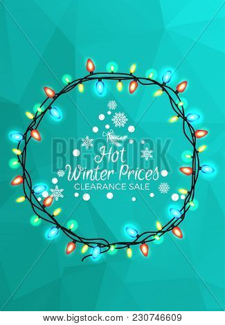 Hot Winter Prices Clearance Sale Poster With Christmas Tree Surrounded By Garland. Vector Illustrati