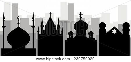 Religion In The City. Black Icons Of The Synagogue, Mosque, Orthodox And Catholic Churches Against T
