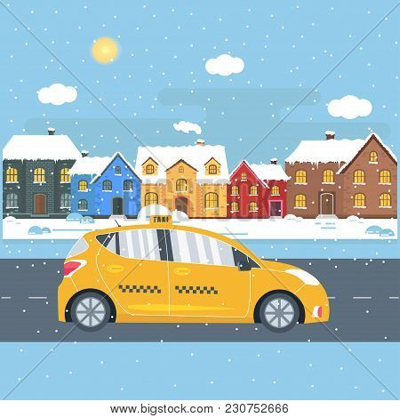 Poster With The Machine Yellow Cab In The City. Public Taxi Service Concept With House On Winter Bac