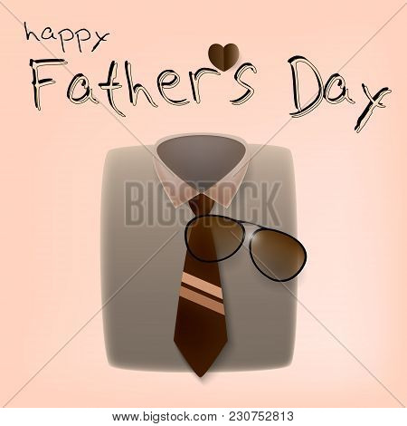 Happy Fathers Day Greeting Card. Vector Illustration Eps 10