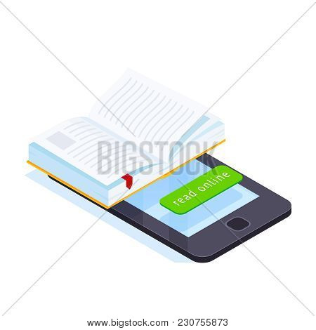 Online Book Isometric Concept. 3d Book On The Smartphone Screen. Reading E-books Online On Mobile De