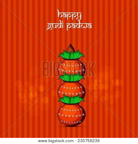 Illustration Of Earthen Pots With Happy Gudi Padwa Text On The Occasion Of Hindu Festival Gudi Padwa