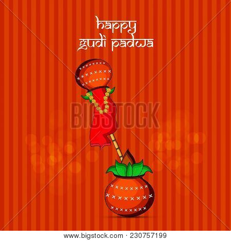Illustration Of Bamboo And Earthen Pots With Happy Gudi Padwa Text On The Occasion Of Hindu Festival