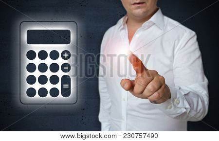 Calculator Touchscreen Is Operated By Man Concept.