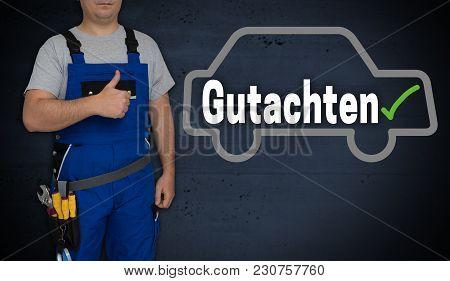 Gutachten (in German Expert) Car And Craftsman With Thumbs Up.