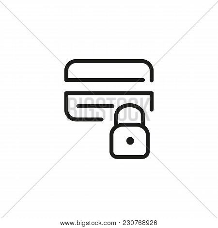 Line Icon Of Credit Card With Lock. Blocked Card, Pin Code, Credit Card Security. Security Concept.
