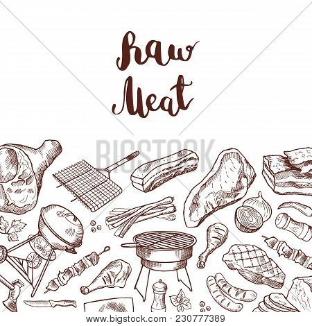 Vector Hand Drawn Meat Elements Background Illustration With Lettering. Sketch Barbecue And Grilled