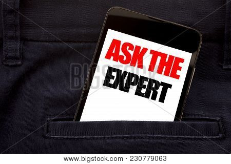 Word, Writing Ask The Expert. Business Concept For Advice Help Question Written Phone Mobile Phone,
