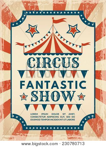 Retro Poster. Invitation For Circus Magic Show. Invitation Poster Circus Event. Vector Illustration