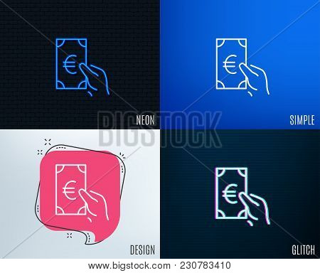 Glitch, Neon Effect. Hold Cash Money Line Icon. Banking Currency Sign. Euro Or Eur Symbol. Trendy Fl