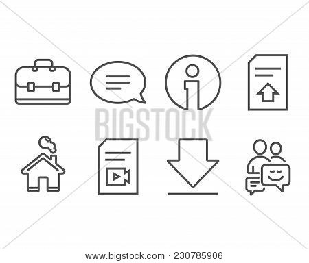 Set Of Upload File, Chat And Video File Icons. Portfolio, Downloading And Communication Signs. Load