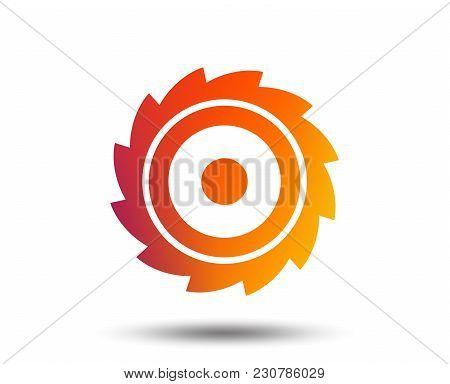 Saw Circular Wheel Sign Icon. Cutting Blade Symbol. Blurred Gradient Design Element. Vivid Graphic F