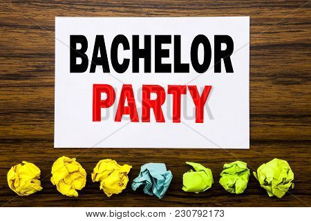Hand Writing Text Caption Inspiration Showing Bachelor Party. Concept For Stag Fun Celebrate Written