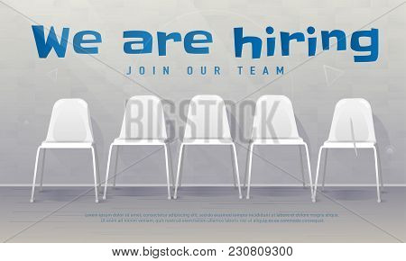 Job Recruiting Banner. Copy Space. We Are Hiring. Join Our Team. Vacant Chairs Near Office Wall. Hir