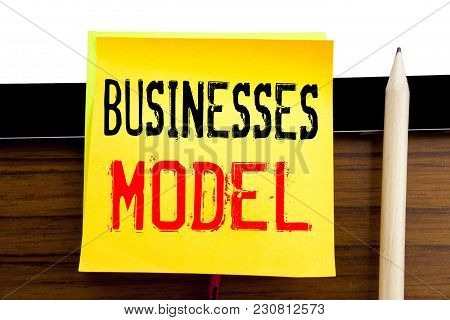 Hand Writing Text Caption Inspiration   Businesses Model. Business Concept For Project For Business