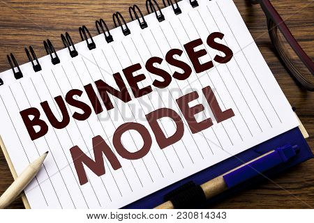 Hand Writing Text Caption Inspiration Showing Businesses Model. Business Concept For Project For Bus