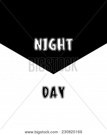 Typography Illustration Vector For T Shirt Printing, Graphic Tee And Printed Tee. Night And Day