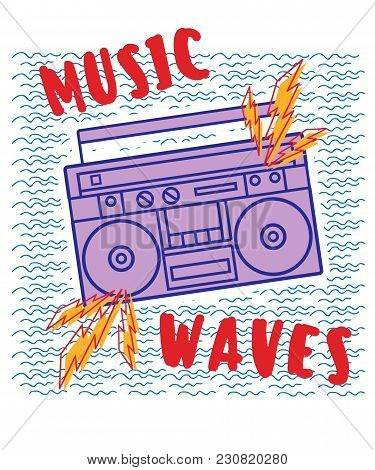 Hand Drawn Boombox With Typography Vector For T Shirt Printing And Embroidery, Graphic Tee And Print