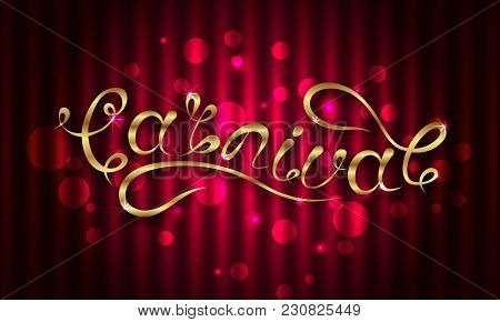 Calligraphic Lettering For Carnival Party. Logotype, Badge, Poster Card, Banner. Glitter Invitation