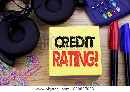 Word, Writing Credit Rating. Business Concept For Finance Score History Written On Sticky Note Paper