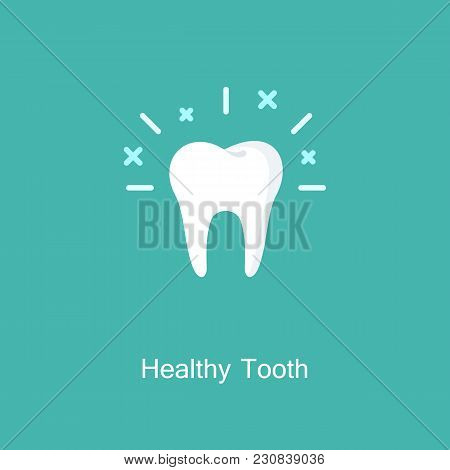 Healthy Tooth Icon On Background. Oral Dental Hygiene. Children Teeth Care. Shining Effect Stars. Me