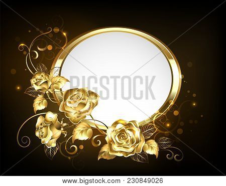Oval Banner With Gold Frame Adorned With Gold, Jeweled, Intertwined Roses With Gold Leafs On Black B