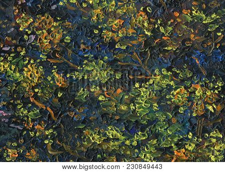 Motley Colorful Abstract Oil Painting Texture. Foliage Of Fantasy Tree At The Night. Made With Palet