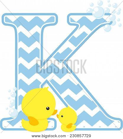 Initial K With Bubbles And Little Baby Rubber Duck Isolated On White Background. Can Be Used For Bab