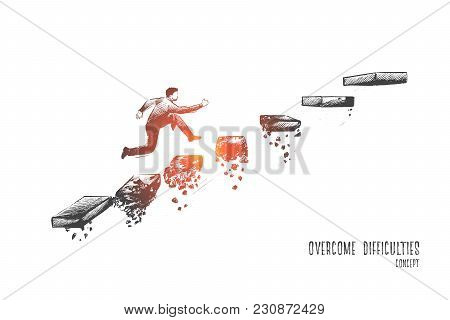 Overcome Difficulties Concept. Hand Drawn Man Climbs Steps Of Collapsing Ladder. Overcoming Obstacle