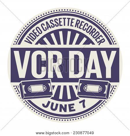 Video Cassette Recorder Day, June 7, Rubber Stamp, Vector Illustration