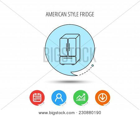 American Fridge Icon. Refrigerator Sign. Calendar, User And Business Chart, Download Arrow Icons. Sp