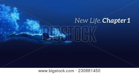 New life chapter one message on a white background against man swimming in blue water