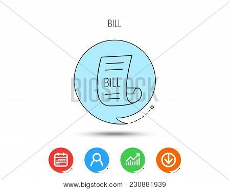 Bill Icon. Pay Document Sign. Business Invoice Or Receipt Symbol. Calendar, User And Business Chart,