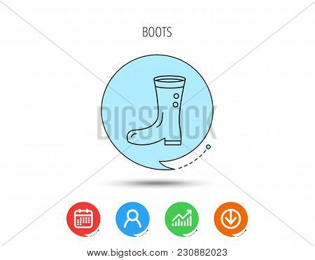 Boots Icon. Garden Rubber Shoes Sign. Waterproof Wear Symbol. Calendar, User And Business Chart, Dow