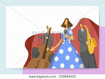 Jazz Music Festival, Trio Performs At The Concert. Vector Illutration, Design Template Of Music Site