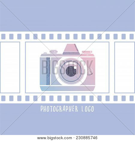 Photographer Design Element For Logotype, Label, Badge And Other. Retro Photocamera And Film In Tren