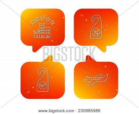 Hotel, Airplane And Do Not Disturb Icons. Clean Room Linear Sign. Orange Speech Bubbles With Icons S