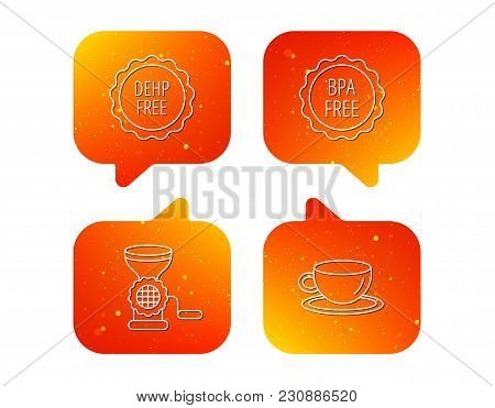 Coffee Cup, Meat Grinder And Bpa Free Icons. Dehp Free Linear Sign. Orange Speech Bubbles With Icons