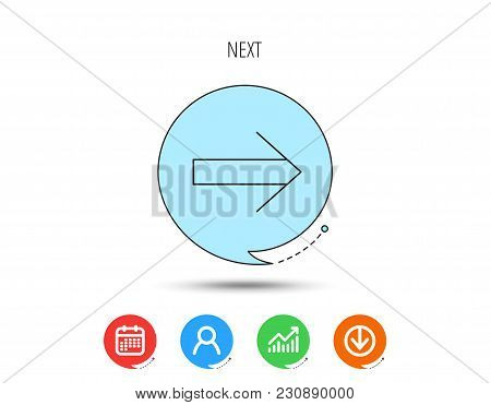 Next Arrow Icon. Forward Sign. Right Direction Symbol. Calendar, User And Business Chart, Download A