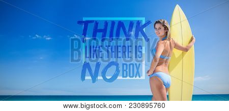 Think like there is no box against pretty blonde woman holding surf board