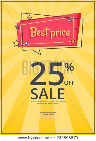 Best Price Proposition Banner With 25 Discount, Online Sale Of Goods With Button Shop Now, Vector Wi