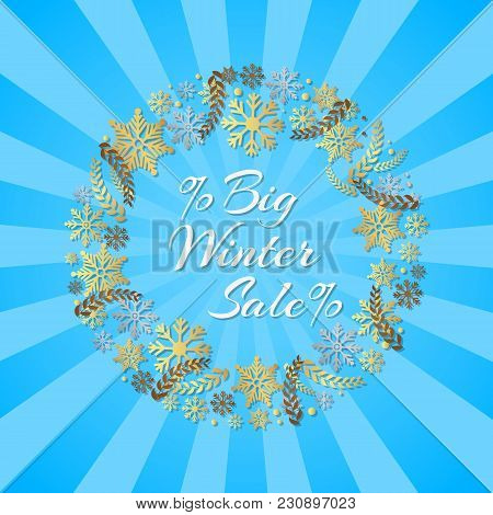 Big Winter Sale Inscription In Frame Of Snowflakes Vector Isolated On Blue Rays. Stylish Advertising