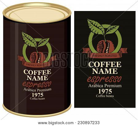 A Tin Can With Black Label For Coffee Beans. Vector Label For Coffee With Coffee Bean And Inscriptio