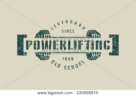Emblem Of The Powerlifting Club. Graphic Design For T-shirt. Green Print On Gray Background