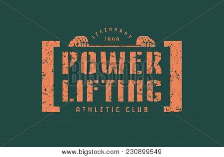 Emblem Of The Powerlifting Club. Graphic Design For T-shirt.  Orange Print On Green Background
