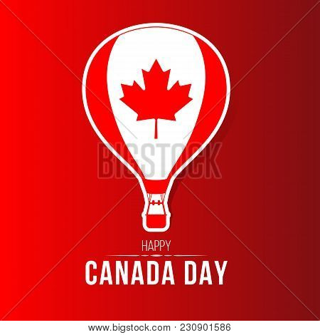 Canada Day - Air Balloon With Canada Flag Sign On Red Background Vector Design