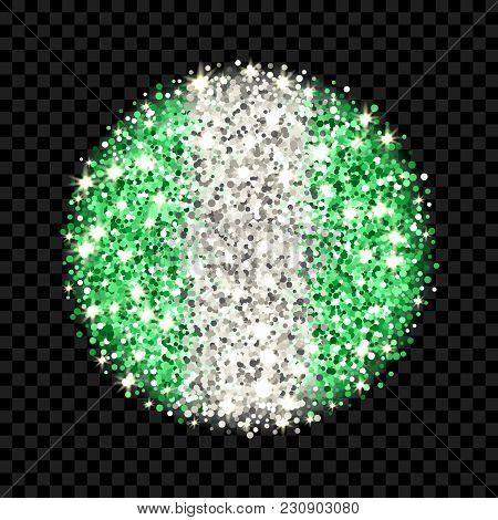 Federal Republic Of Nigeria Flag Sparkling Badge. Round Icon With Nigerian National Colors With Glit