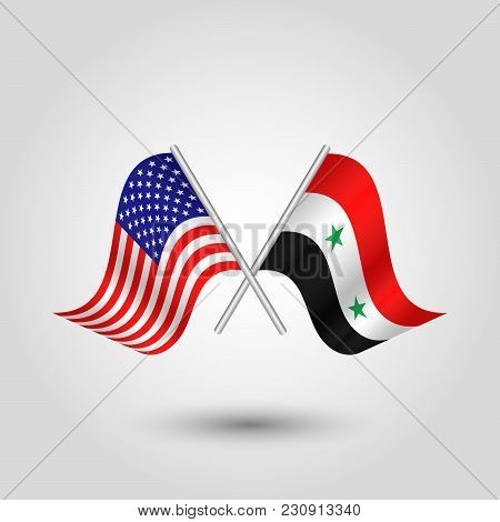 Vector Two Crossed American And Syrian Flags On Silver Sticks - Symbol Of United States Of America A