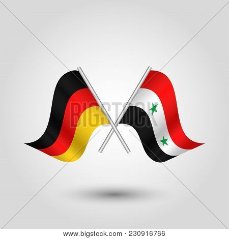 Vector Two Crossed German And Syrian Flags On Silver Sticks - Symbol Of Germany And Syria